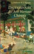 Dictionnaire des arts martiaux chinois